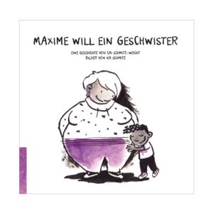 Cai Schmitz-Weicht, Maxime will ein Geschwister