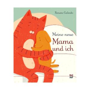 Renata Galindo, Meine neue Mama und ich