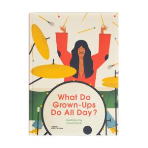 Dawid Ryski, What do grown-ups do all day?