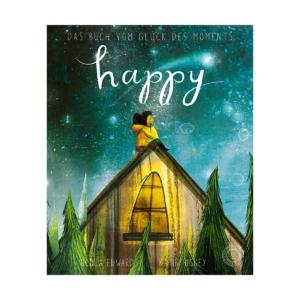 Happy - Das Buch vom Glück des Moments_Nicola Edwards_Katie Hickey